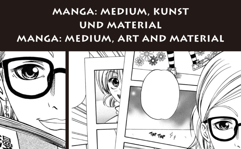 Manga: Medium, Art, and Material (2015)